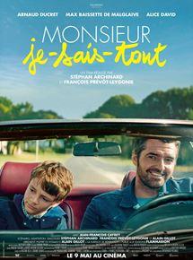 Cinéma : Monsieur Je-sais-tout – (2018 – 1h39). De François Prévôt-Leygonie, Stephan Archinard